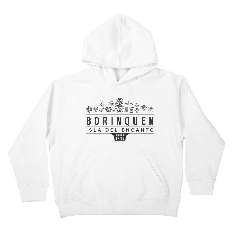 Boriquen Isla del Encanto - PR Kids Pullover Hoody by IRONSAURUS SHOP