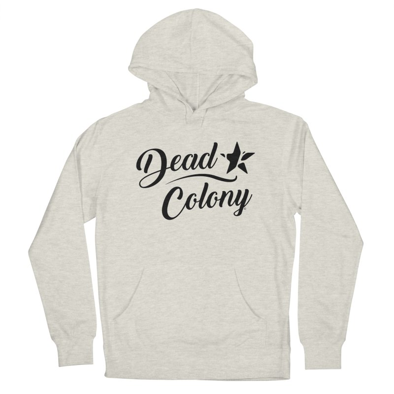 Dead Colony Star - Black - DC Women's Pullover Hoody by IRONSAURUS SHOP