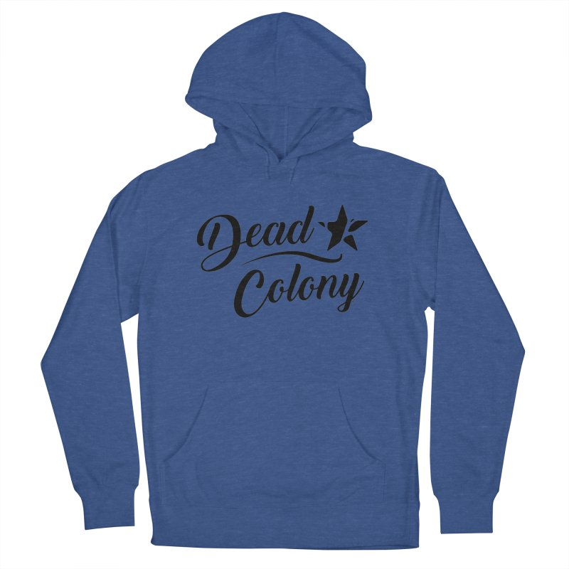 Dead Colony Star - Black - DC Men's Pullover Hoody by IRONSAURUS SHOP