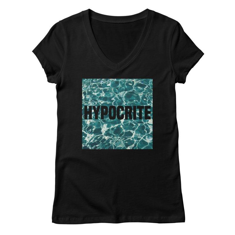 Hypocrite Women's V-Neck by Petty Apparel