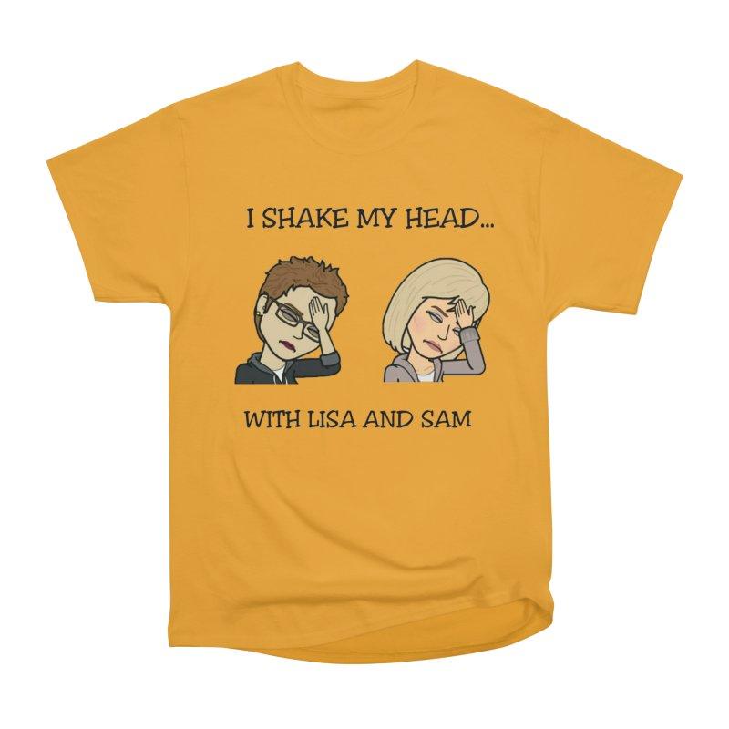 I Shake My Head... Men's T-Shirt by I Shake My Head w/ Lisa and Sam