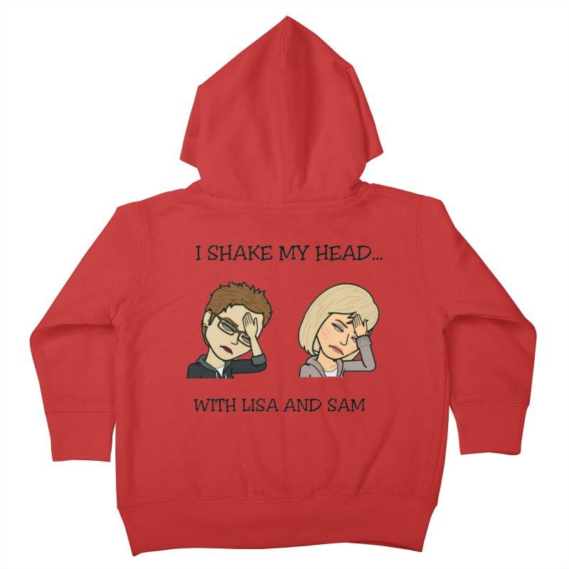 I Shake My Head... Kids Toddler Zip-Up Hoody by I Shake My Head w/ Lisa and Sam
