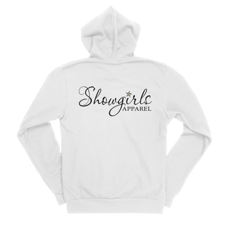 Showgirls Apparel - Black Women's Sponge Fleece Zip-Up Hoody by ishCreatives's Artist Shop