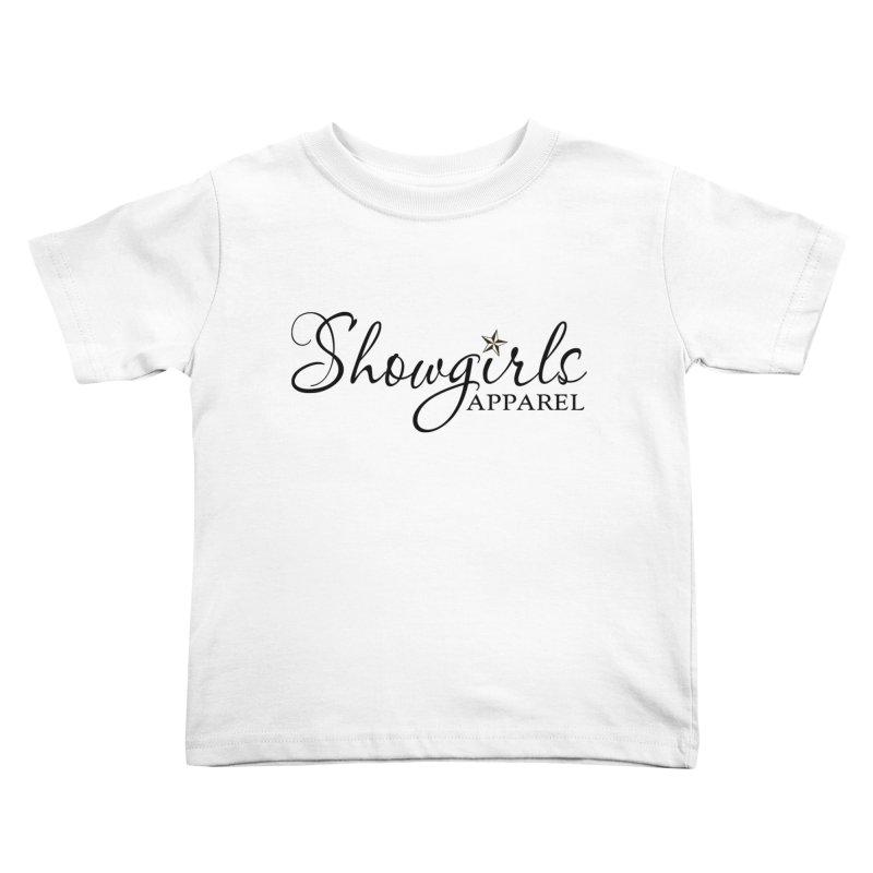 Showgirls Apparel - Black Kids Toddler T-Shirt by ishCreatives's Artist Shop