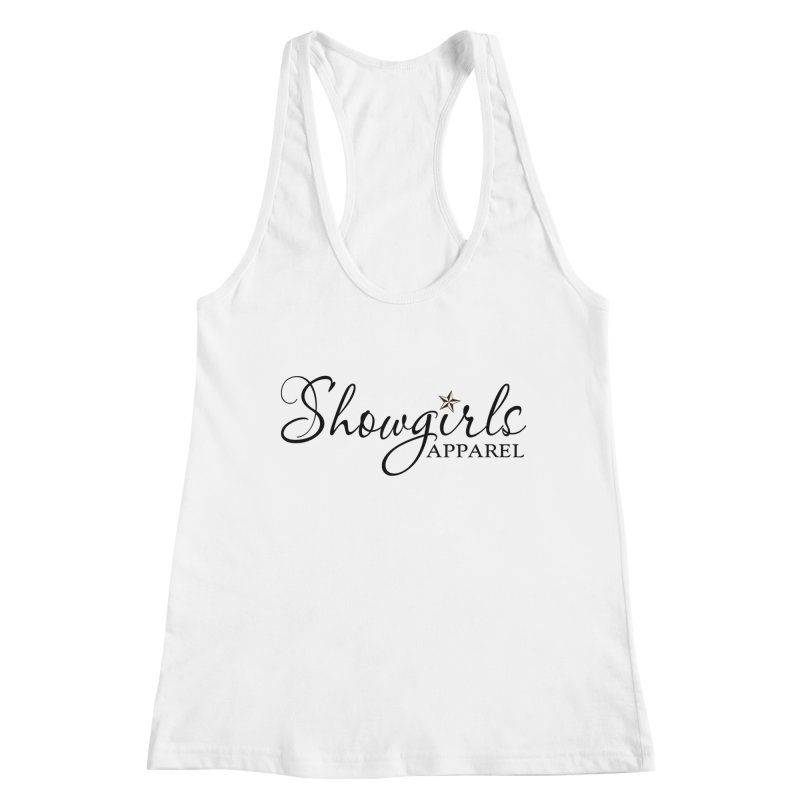 Showgirls Apparel - Black Women's Racerback Tank by ishCreatives's Artist Shop