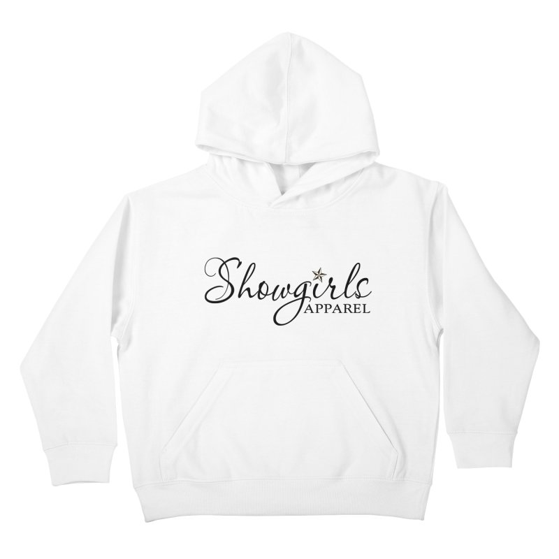 Showgirls Apparel - Black Kids Pullover Hoody by ishCreatives's Artist Shop