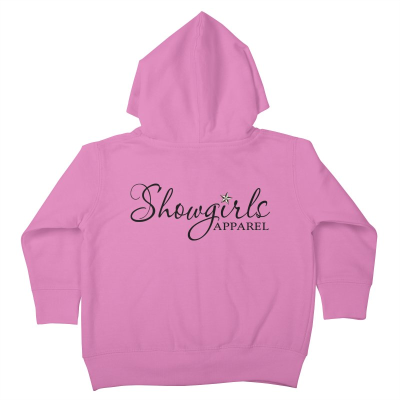 Showgirls Apparel - Black Kids Toddler Zip-Up Hoody by ishCreatives's Artist Shop