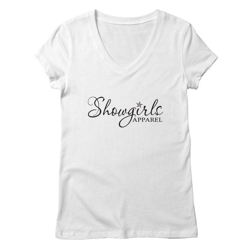 Showgirls Apparel - Black Women's Regular V-Neck by ishCreatives's Artist Shop
