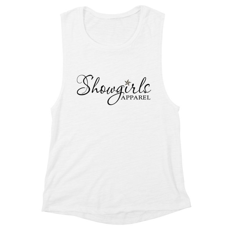 Showgirls Apparel - Black Women's Muscle Tank by ishCreatives's Artist Shop