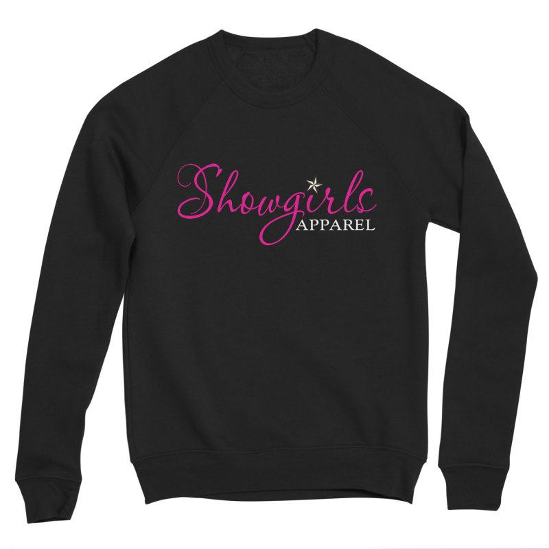 Showgirls Apparel - Pink Women's Sponge Fleece Sweatshirt by ishCreatives's Artist Shop