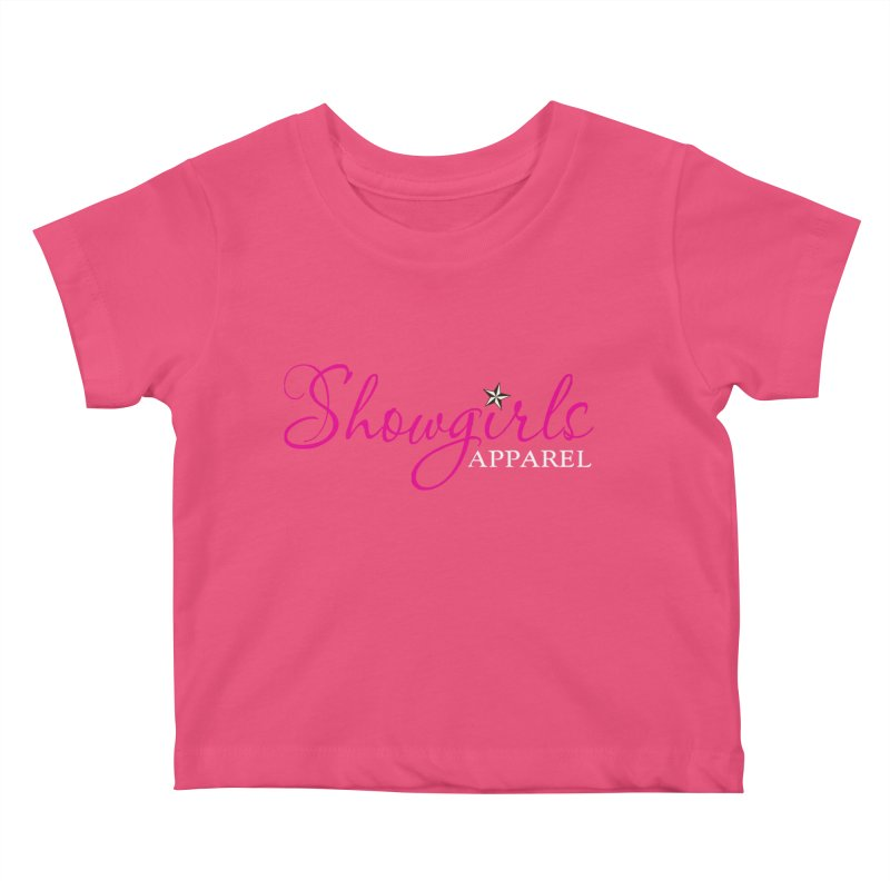 Showgirls Apparel - Pink Kids Baby T-Shirt by ishCreatives's Artist Shop