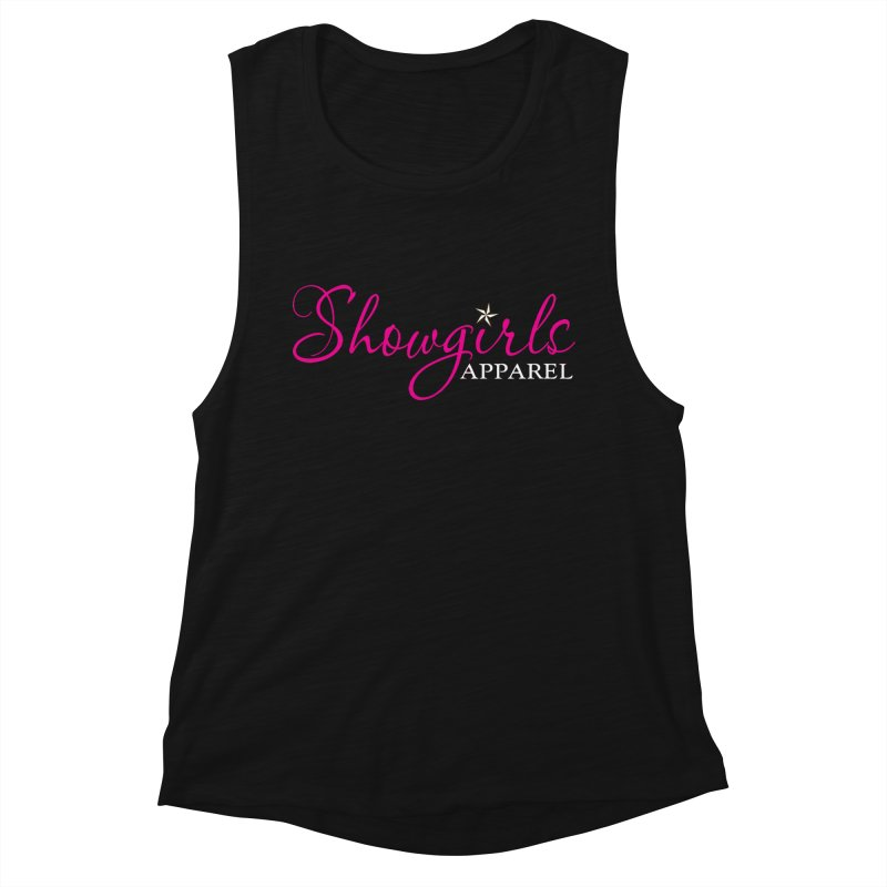 Showgirls Apparel - Pink Women's Muscle Tank by ishCreatives's Artist Shop