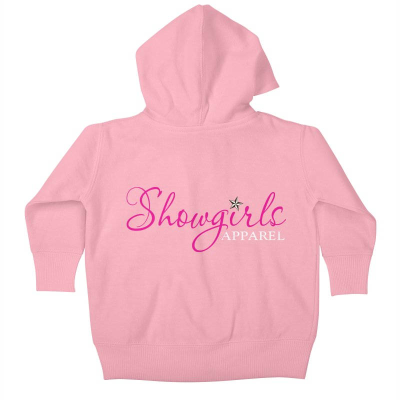 Showgirls Apparel - Pink Kids Baby Zip-Up Hoody by ishCreatives's Artist Shop