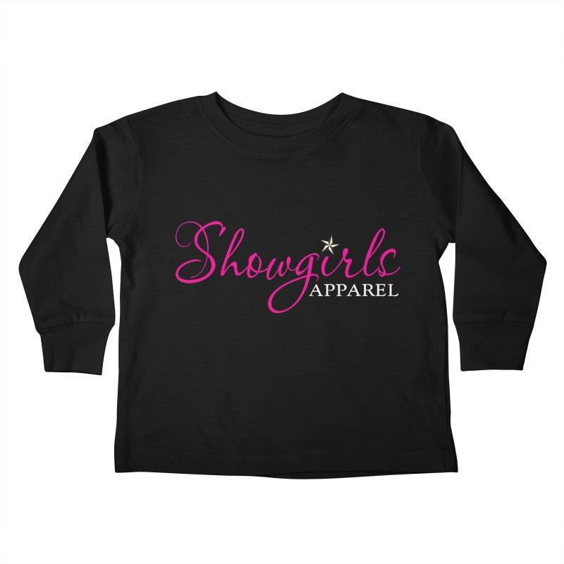 Showgirls Apparel - Pink Kids Toddler Longsleeve T-Shirt by ishCreatives's Artist Shop