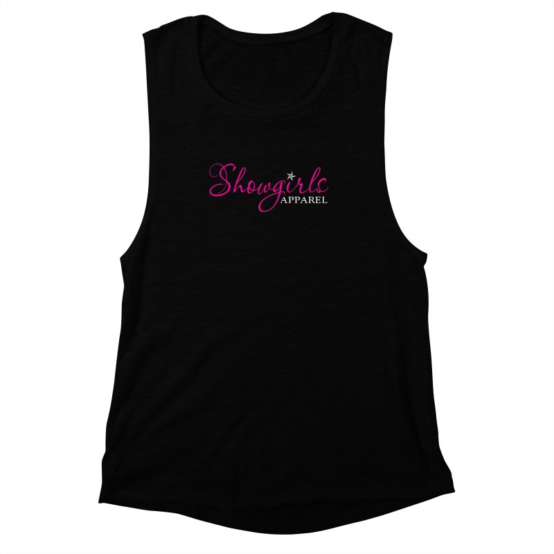 Showgirls Apparel - Pink Women's Muscle Tank by ishCreatives's Artist Shop