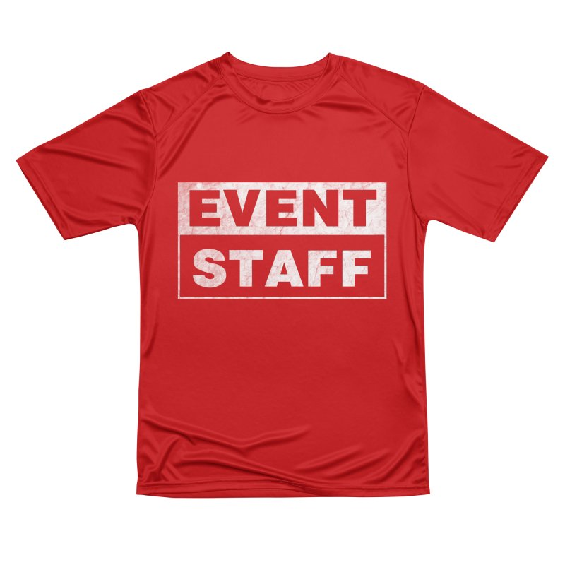 EVENT STAFF - Dark Men's Performance T-Shirt by ishCreatives's Artist Shop