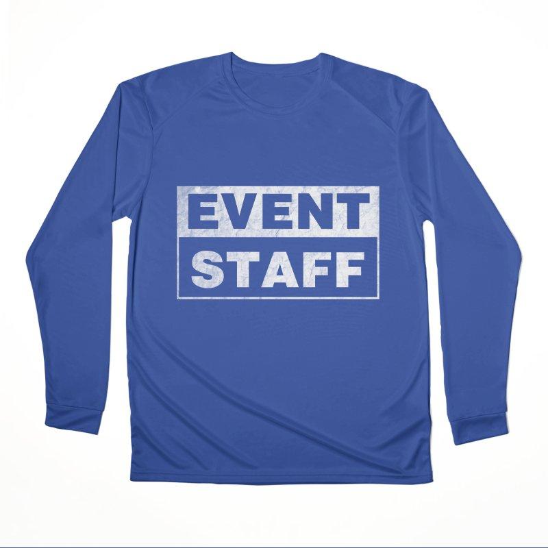 EVENT STAFF - Dark Women's Performance Unisex Longsleeve T-Shirt by ishCreatives's Artist Shop