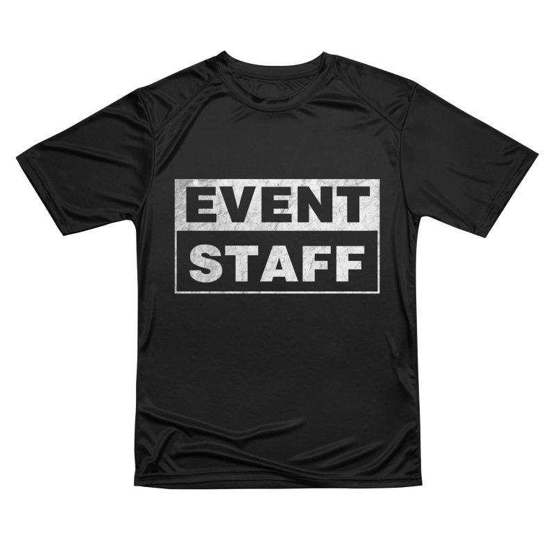 EVENT STAFF - Dark Women's Performance Unisex T-Shirt by ishCreatives's Artist Shop