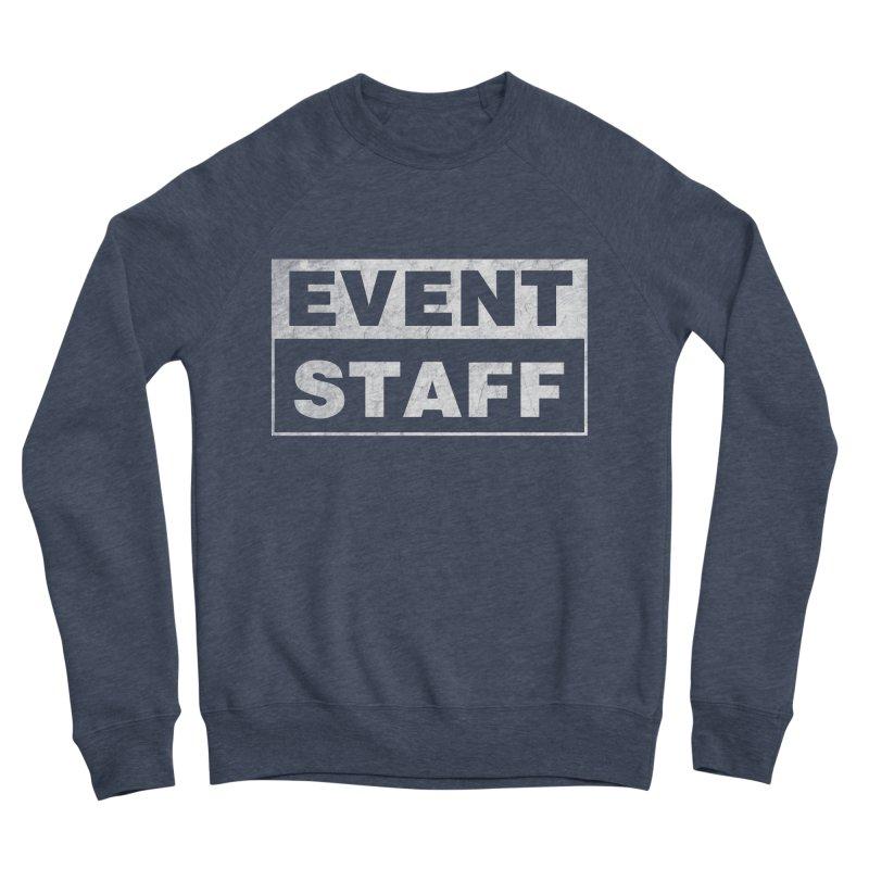 EVENT STAFF - Dark Women's Sponge Fleece Sweatshirt by ishCreatives's Artist Shop