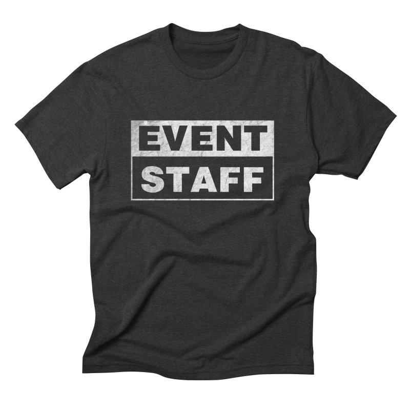 EVENT STAFF - Dark in Men's Triblend T-Shirt Heather Onyx by ishCreatives's Artist Shop