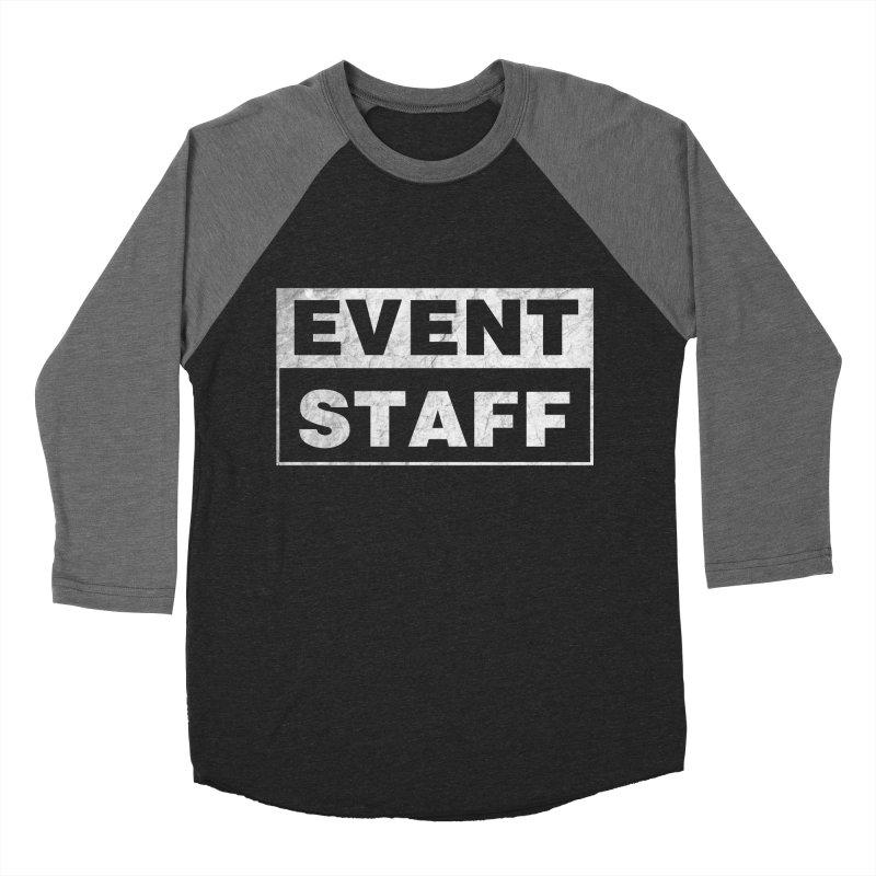 EVENT STAFF - Dark in Men's Baseball Triblend Longsleeve T-Shirt Grey Triblend Sleeves by ishCreatives's Artist Shop