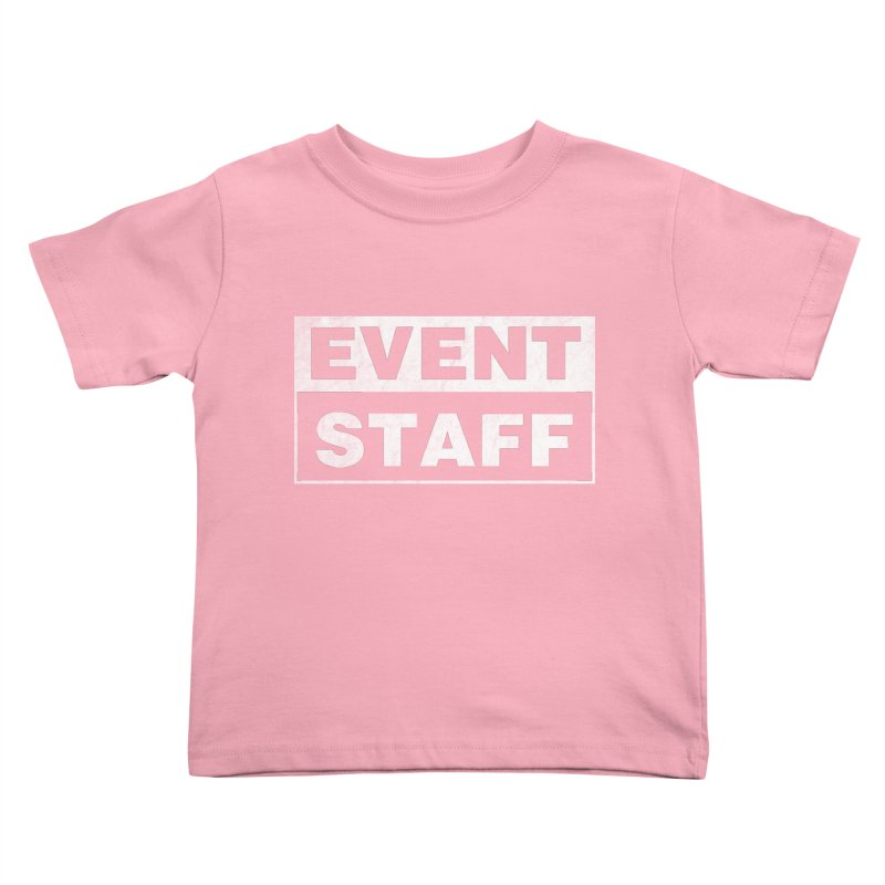 EVENT STAFF - Dark in Kids Toddler T-Shirt Light Pink by ishCreatives's Artist Shop
