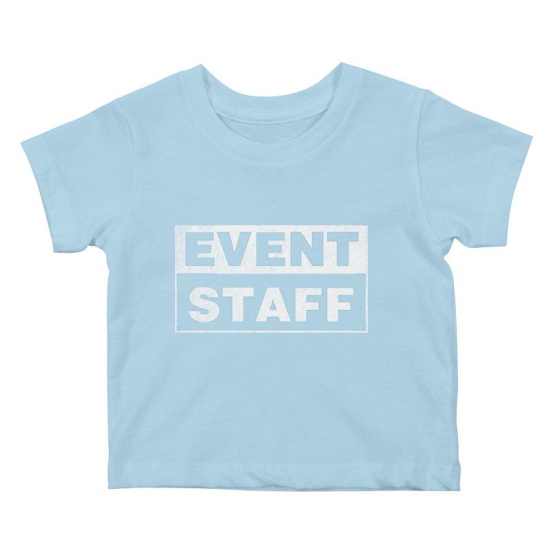 EVENT STAFF - Dark Kids Baby T-Shirt by ishCreatives's Artist Shop