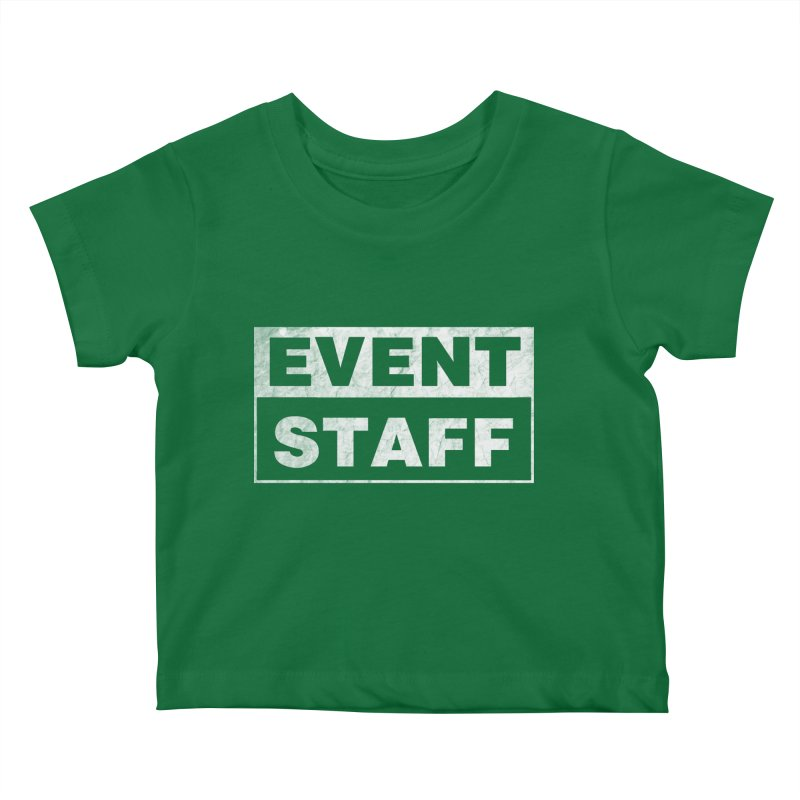 EVENT STAFF - Dark Kids Baby T-Shirt by ishCreatives's Artist Shop