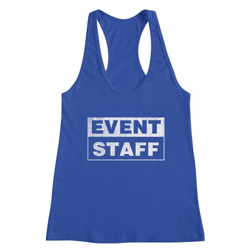 EVENT STAFF - Dark Women's Racerback Tank by ishCreatives's Artist Shop