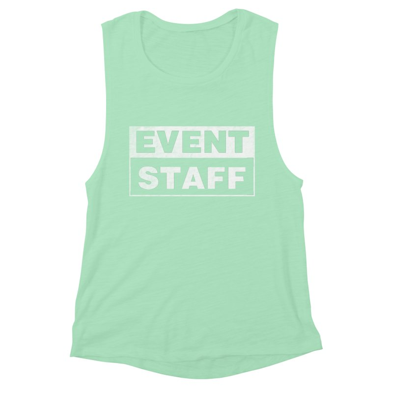 EVENT STAFF - Dark in Women's Muscle Tank Mint by ishCreatives's Artist Shop