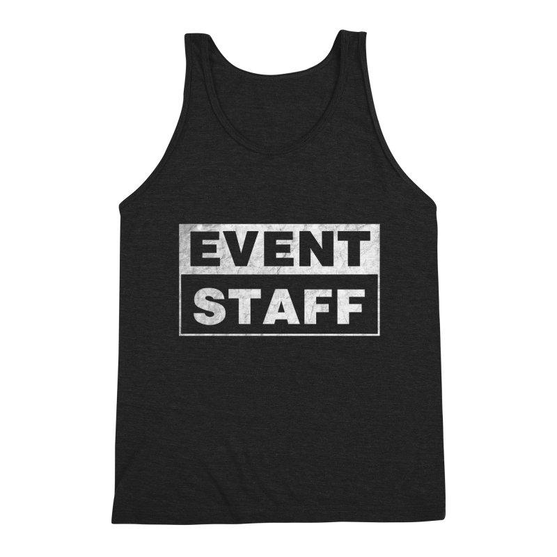EVENT STAFF - Dark Men's Triblend Tank by ishCreatives's Artist Shop