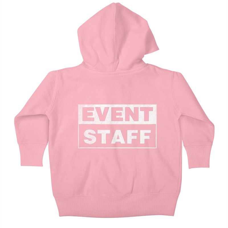 EVENT STAFF - Dark Kids Baby Zip-Up Hoody by ishCreatives's Artist Shop