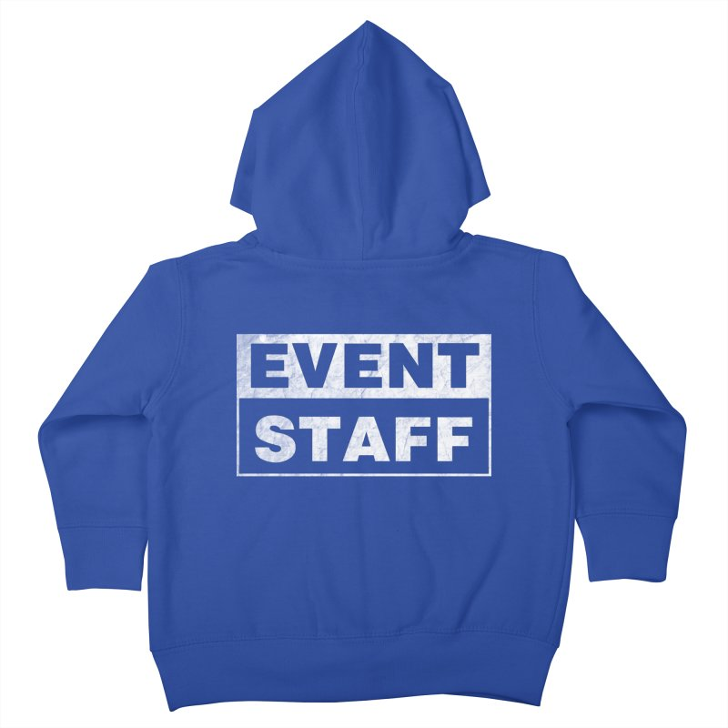 EVENT STAFF - Dark in Kids Toddler Zip-Up Hoody Royal Blue by ishCreatives's Artist Shop