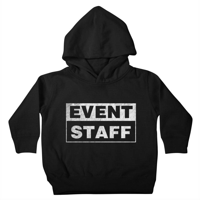 EVENT STAFF - Dark Kids Toddler Pullover Hoody by ishCreatives's Artist Shop