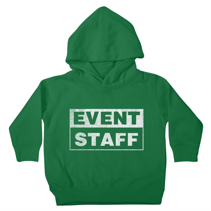 EVENT STAFF - Dark Kids Toddler Pullover Hoody by ishCreatives's Artist Shop