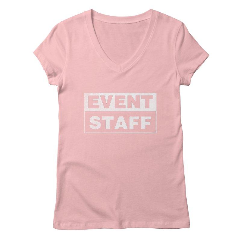 EVENT STAFF - Dark in Women's Regular V-Neck Pink by ishCreatives's Artist Shop
