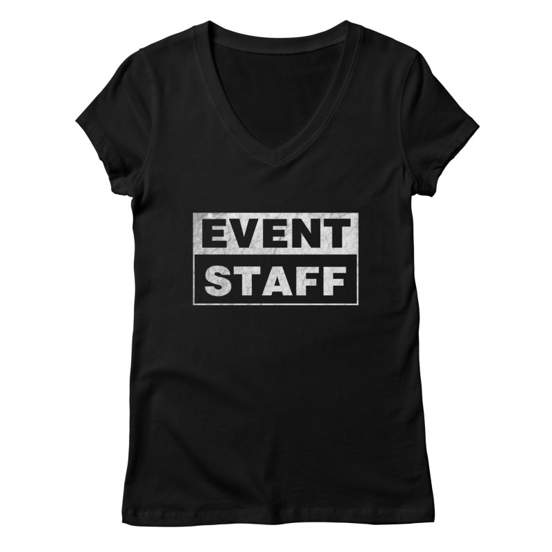 EVENT STAFF - Dark Women's V-Neck by ishCreatives's Artist Shop