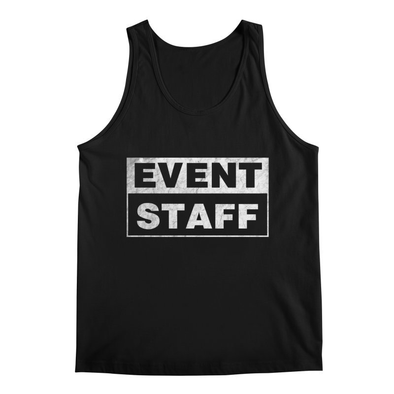 EVENT STAFF - Dark in Men's Regular Tank Black by ishCreatives's Artist Shop