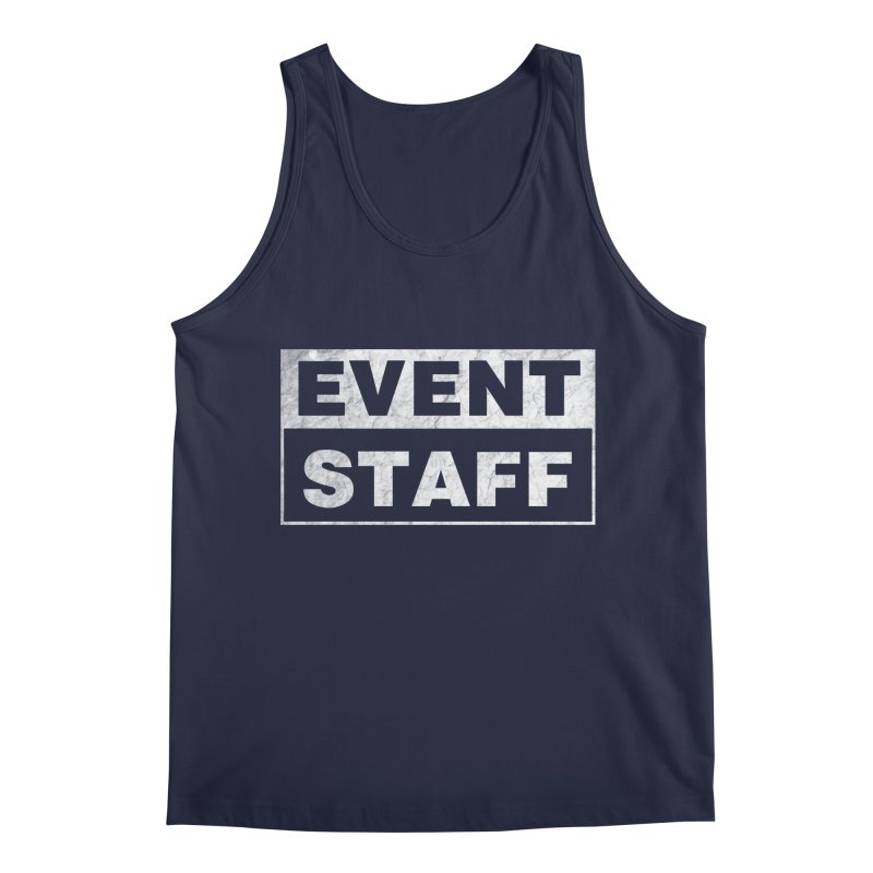EVENT STAFF - Dark Men's Regular Tank by ishCreatives's Artist Shop