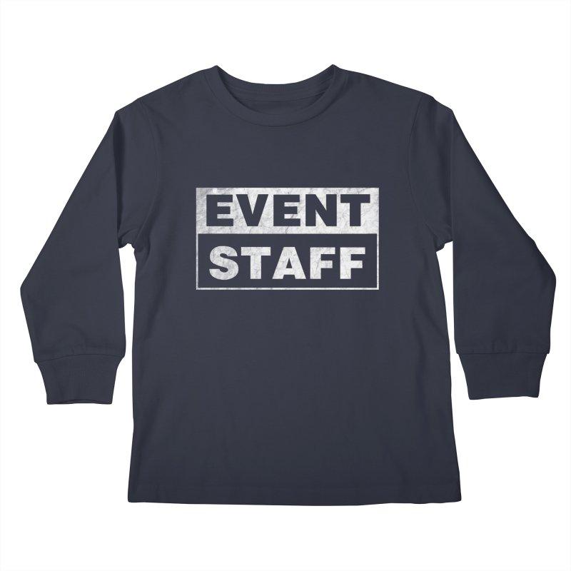 EVENT STAFF - Dark Kids Longsleeve T-Shirt by ishCreatives's Artist Shop