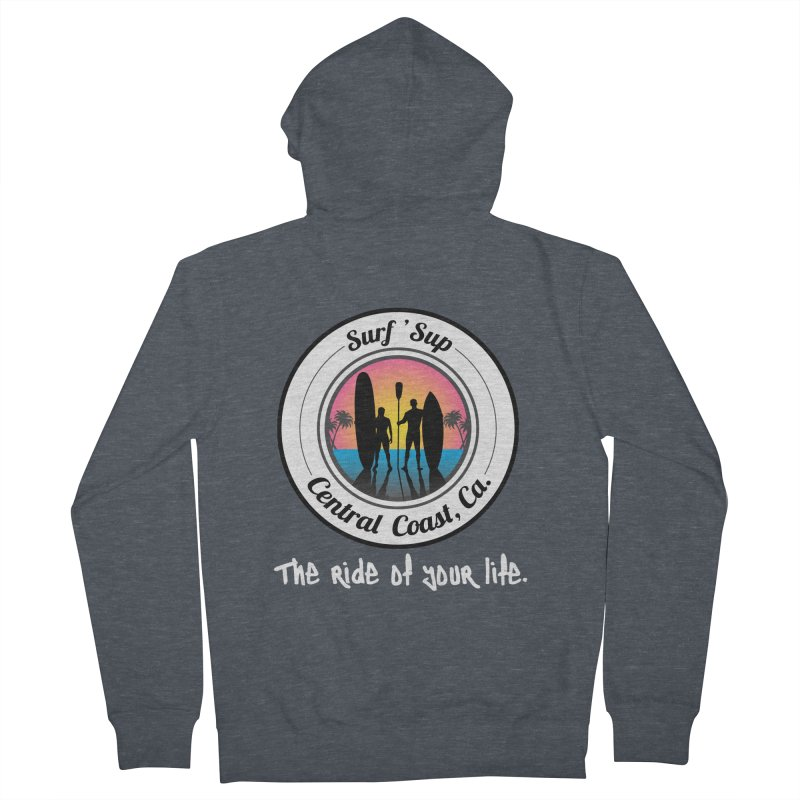 Surf 'SUP Central Coast - Zip Up Hoodies Women's French Terry Zip-Up Hoody by ishCreatives's Artist Shop