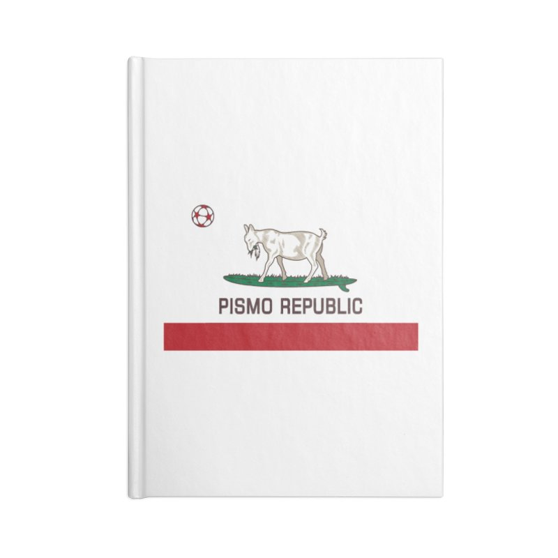 Pismo Republic Accessories Blank Journal Notebook by ishCreatives's Artist Shop