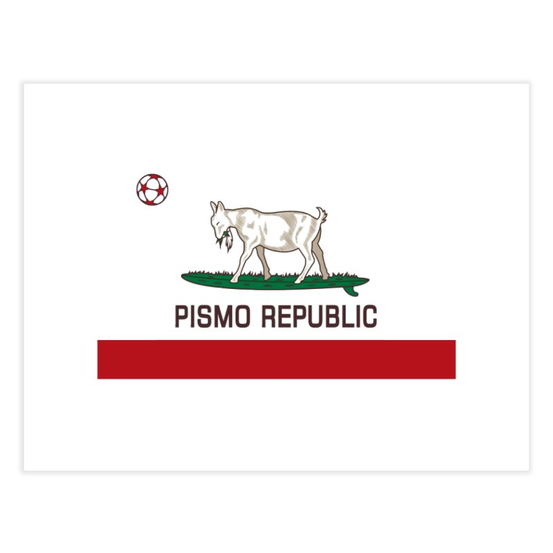 Pismo Republic Home Fine Art Print by ishCreatives's Artist Shop