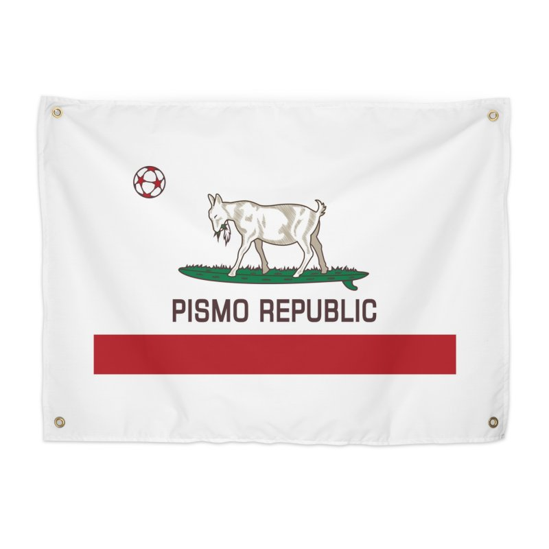 Pismo Republic Home  by ishCreatives's Artist Shop
