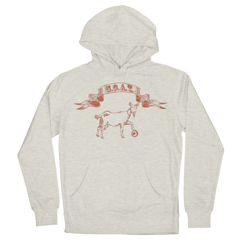 Greatest Of All Time Men's French Terry Pullover Hoody by ishCreatives's Artist Shop