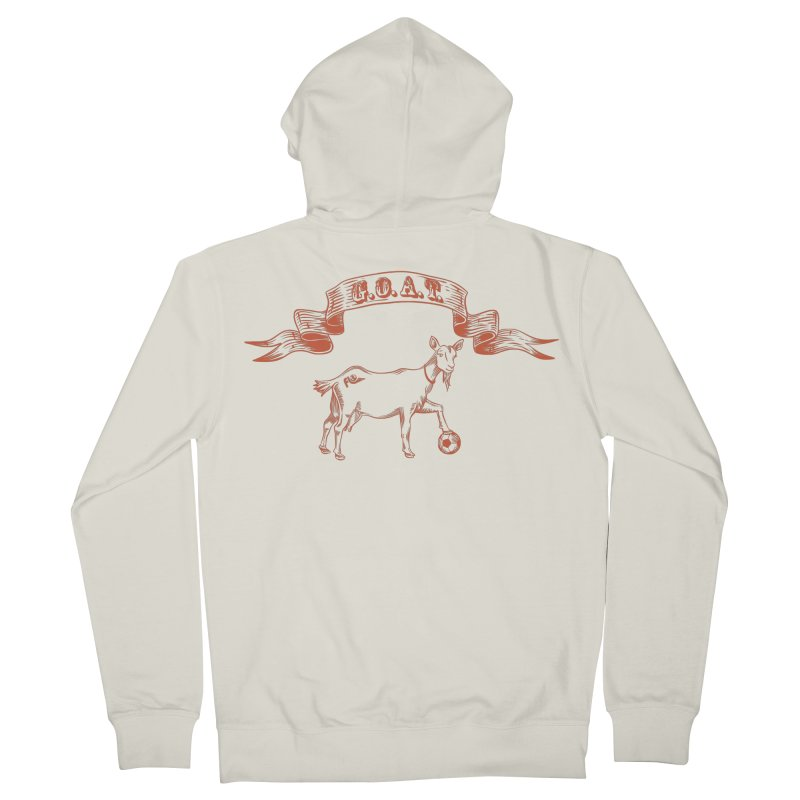 Greatest Of All Time Women's French Terry Zip-Up Hoody by ishCreatives's Artist Shop