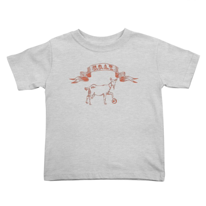 Greatest Of All Time Kids Toddler T-Shirt by ishCreatives's Artist Shop