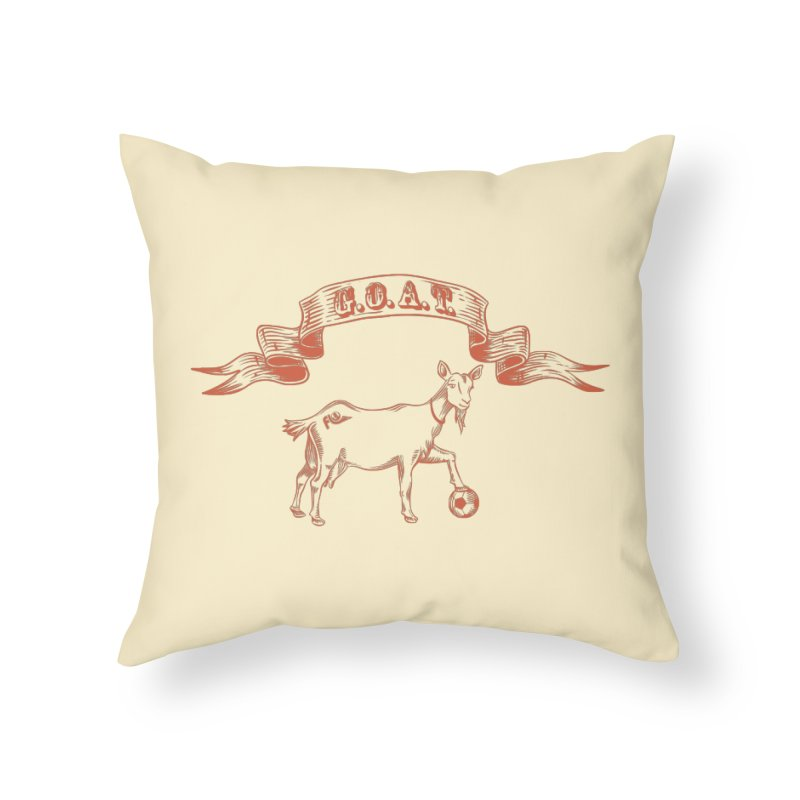 Greatest Of All Time Home Throw Pillow by ishCreatives's Artist Shop