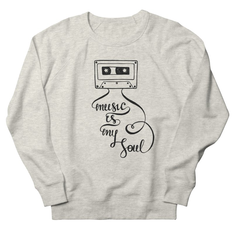 Music is my soul Men's French Terry Sweatshirt by Ira Shepel Artist Shop