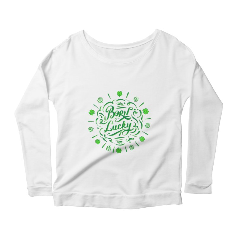 Born Lucky Women's Longsleeve T-Shirt by Ira Shepel Artist Shop